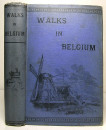 WALKS IN BELGIUM Amelia M. and John B. Marsh 1873 (2)